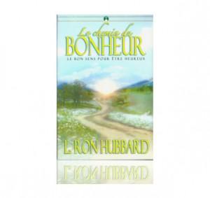 Le chemin du bonheur, en livre