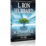 Scientologie, les fondements de la vie, de Ron Hubbard