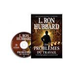 Les Problèmes du travail, en livre audio, de Ron Hubbard
