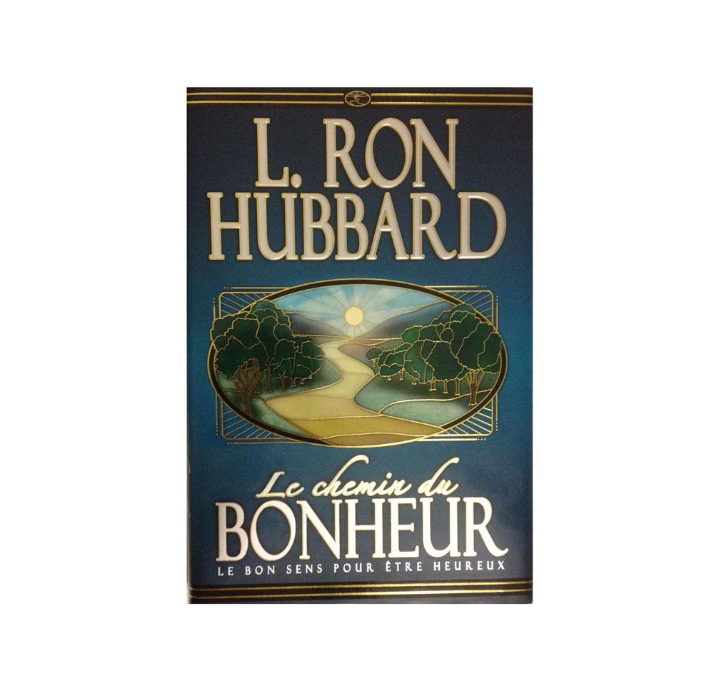 Le chemin du bonheur de Ron Hubbard